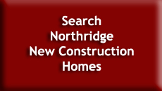 Search Northridge New Construction Homes