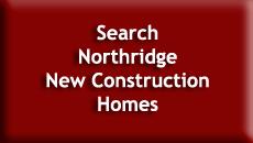 Search Northridge New Construction Homes